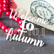 "Надпись ""Welcome to Autumn"" БТ-77"