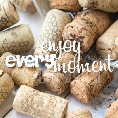 """Надпись """"Enjoy every moment"""" ЧНАГ-072"""