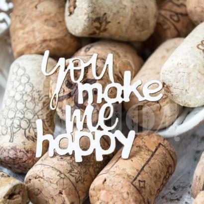 """Надпись """"You make me happy"""" ЧНАГ-098"""