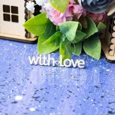 Чипборд With Love-02 НО-93